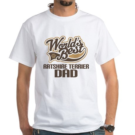 Ratshire Terrier Dog Dad White T-Shirt