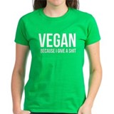 Vegan Give A Shit T-Shirt