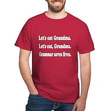 Funny grandma grammar! T-Shirt