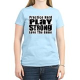 Practice Hard T-Shirt