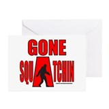 GONE SQUATCHIN Greeting Cards (Pk of 20)