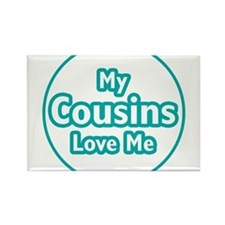 Cute My cousins love me Rectangle Magnet