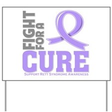 Rett Syndrome Fight For A Cure Yard Sign