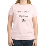 Without Music, Life Would B Flat T-Shirt