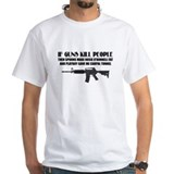 If Guns Kill perople.jpg T-Shirt