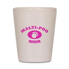 Maltipoo Mom Shot Glass
