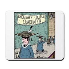 Bricklayer College Graduation Mousepad