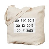 2o Dec 2012/20 12 2012/20 ? 2013 Tote Bag