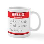 John Jacob Jingleheimer Schmidt Mug