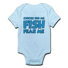Chicks Dig Me Fish Fear Me Infant Bodysuit