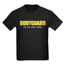 Bodyguard for my new sister T