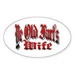 Ye Old Fart's Wife Oval Sticker
