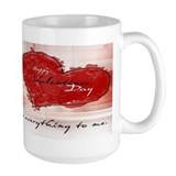 Happy Valentines Day to my love Mug