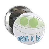 "Meant To Be 2.25"" Button"