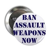 Ban Assault Weapons Now 2.25&quot; Button