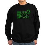 Reduce Reuse Reycle Sweatshirt (dark)
