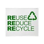 Reduce Reuse Reycle Throw Blanket