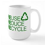 Reduce Reuse Reycle Large Mug