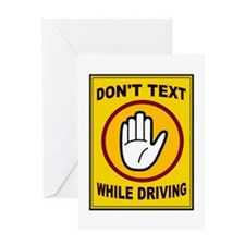 DON'T TEXT AND DRIVE Greeting Card
