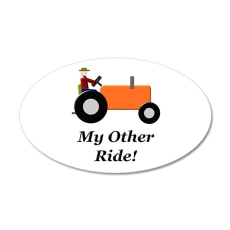 My Other Ride Orange 35x21 Oval Wall Decal