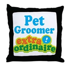 Pet Groomer Extraordinaire Throw Pillow