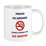 Proud Ex-Smoker  Going Strong For Six Months Small Mug
