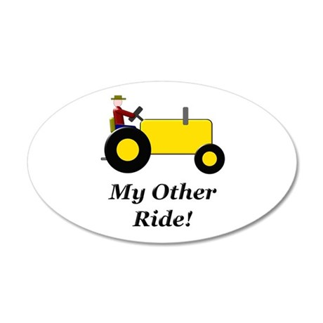 My Other Ride Yellow 35x21 Oval Wall Decal