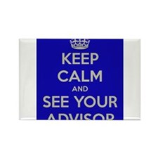 Keep Calm and See Your Advisor Rectangle Magnet