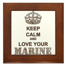 Keep Calm and LOVE Your Marine (desert) Framed Til