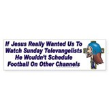 Jesus and Sunday Football Bumper Bumper Sticker