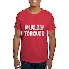 Fully Torqued T-Shirt