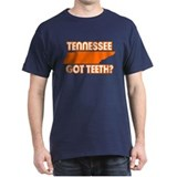 TENNESSEE GOT TEETH FUNNY SHI T-Shirt