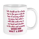 Life should not be a boring trip Mug