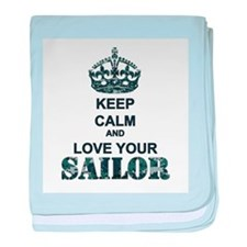 Keep Calm and LOVE Your Sailor baby blanket