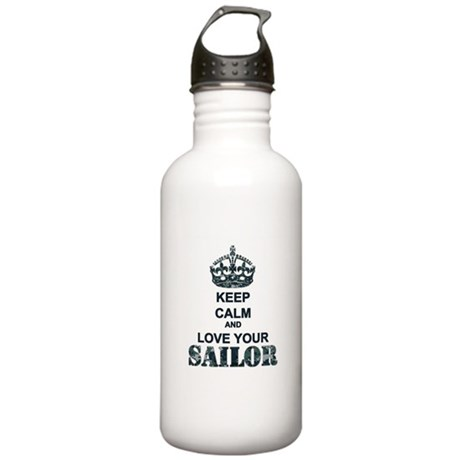 Keep Calm and LOVE Your Sailor Stainless Water Bot