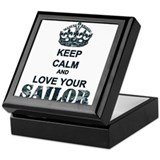 Keep Calm and LOVE Your Sailor Keepsake Box