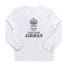 Keep Calm and LOVE Your Airman Long Sleeve Infant