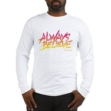 Ultimate Warrior Always Believe Quote Shirt Long S