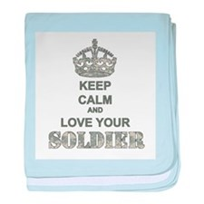 Keep Calm and LOVE Your Soldier baby blanket
