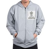 Keep Calm and LOVE Your Soldier Zip Hoody