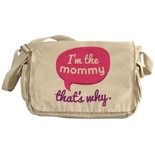 Funny Mommy Quote Messenger Bag