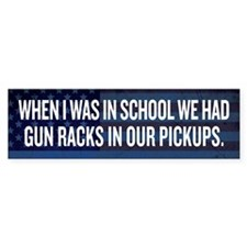 Gun Racks and Pickups Bumper Sticker