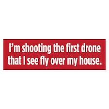 Shooting First Drone Bumper Sticker