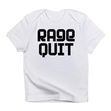 RAGE QUIT! Infant T-Shirt