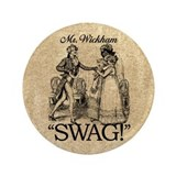 "Mr Wickham Swag 3.5"" Button"