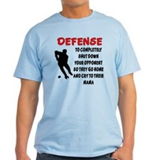 DEFENSE SHUT DOWN OPPONENT T-Shirt