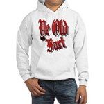 Ye Old fart Hooded Sweatshirt