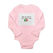 Rub My Balls for Luck Long Sleeve Infant Bodysuit