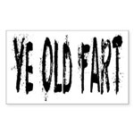 Ye Old Fart Rectangle Sticker