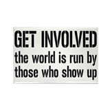 Get Involved, Show Up and Run the World Rectangle